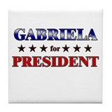 GABRIELA for president Tile Coaster
