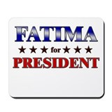 FATIMA for president Mousepad