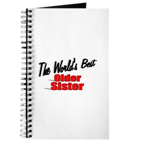 """The World's Best Older Sister"" Journal"