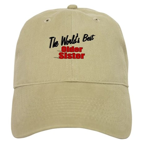 """The World's Best Older Sister"" Cap"