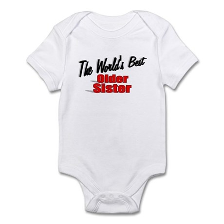 """The World's Best Older Sister"" Infant Bodysuit"