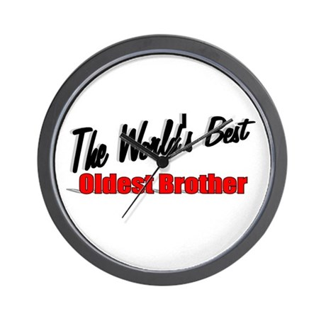 """The World's Best Oldest Brother"" Wall Clock"