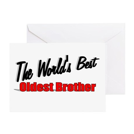 """The World's Best Oldest Brother"" Greeting Card"