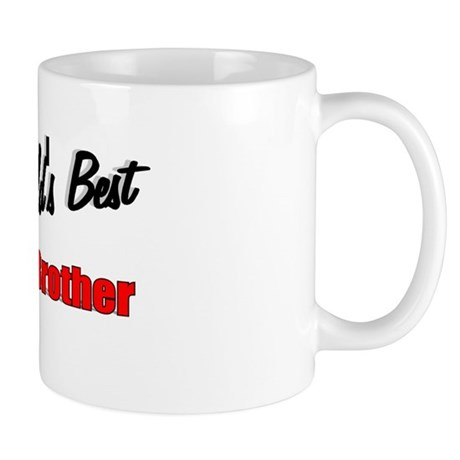 """The World's Best Oldest Brother"" Mug"
