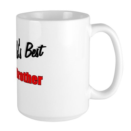 """The World's Best Oldest Brother"" Large Mug"
