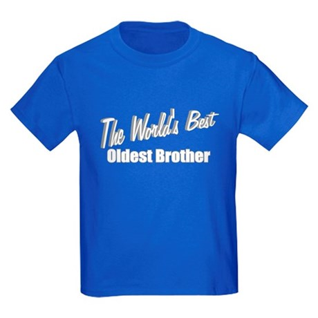 """The World's Best Oldest Brother"" Kids Dark T-Shir"