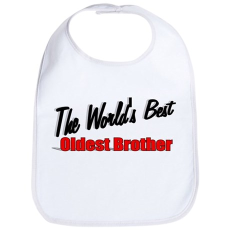 """The World's Best Oldest Brother"" Bib"