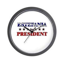 ESTEFANIA for president Wall Clock
