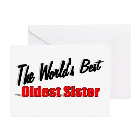 """The World's Best Oldest Sister"" Greeting Cards (P"