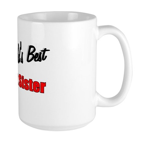 """The World's Best Oldest Sister"" Large Mug"