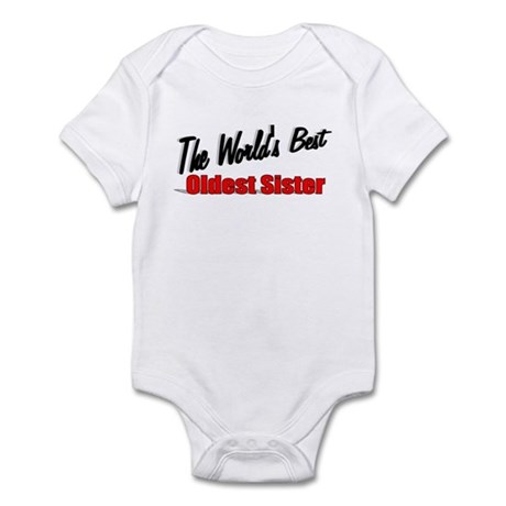 """The World's Best Oldest Sister"" Infant Bodysuit"