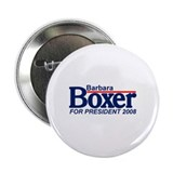 BARBARA BOXER PRESIDENT 2008 Button