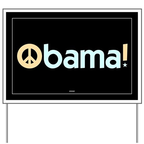 Black Obama for Peace Yard Sign