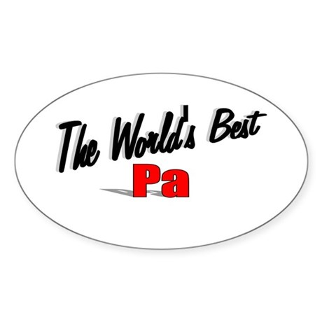 &quot;The World's Best Pa&quot; Oval Sticker