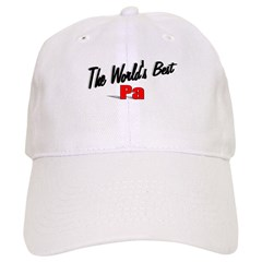 """The World's Best Pa"" Cap"
