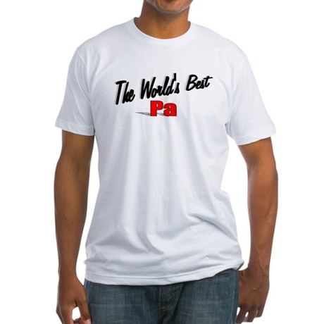&quot;The World's Best Pa&quot; Fitted T-Shirt