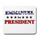 EMMANUEL for president Mousepad