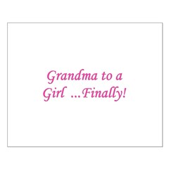 Grandma of a Girl... Finally! Posters