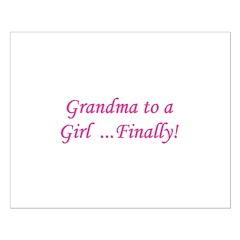 Grandma of a Girl... Finally! Small Poster