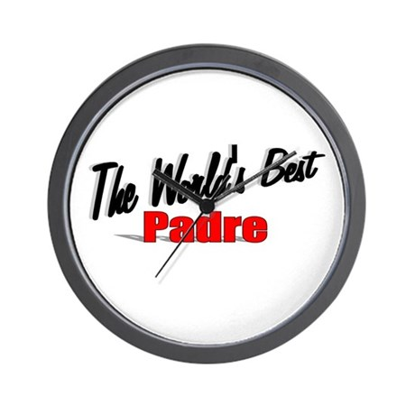"""The World's Best Padre"" Wall Clock"