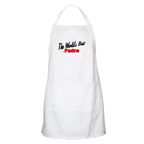"""The World's Best Padre"" BBQ Apron"