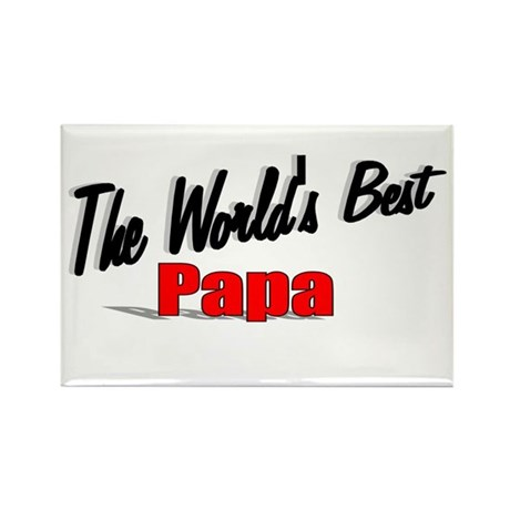 """The World's Best Papa"" Rectangle Magnet"