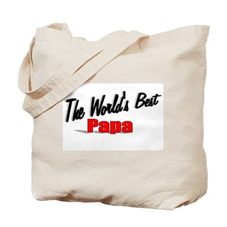 """The World's Best Papa"" Tote Bag"