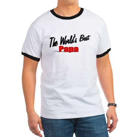 """The World's Best Papa"" Ringer T"
