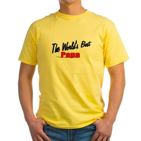 """The World's Best Papa"" Yellow T-Shirt"