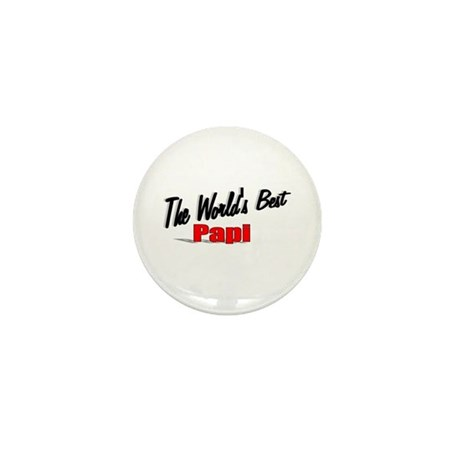 """The World's Best Papi"" Mini Button"