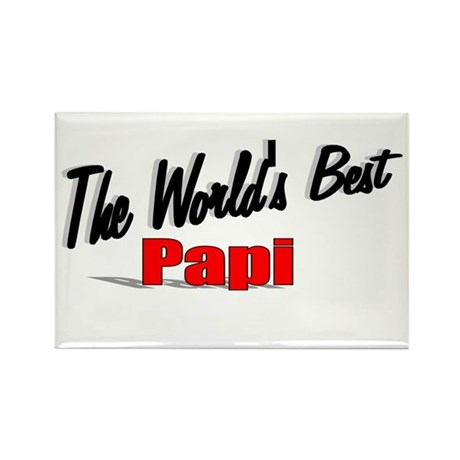 """The World's Best Papi"" Rectangle Magnet"