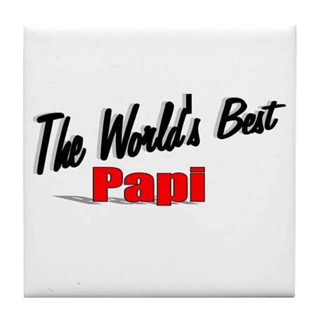 """The World's Best Papi"" Tile Coaster"