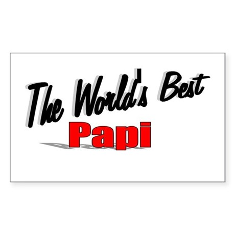 """The World's Best Papi"" Rectangle Sticker"