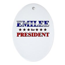 EMILEE for president Oval Ornament