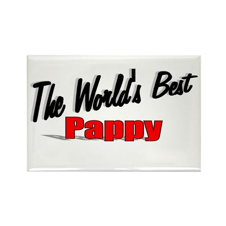 """The World's Best Pappy"" Rectangle Magnet"