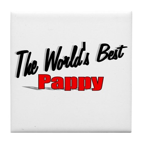 """The World's Best Pappy"" Tile Coaster"