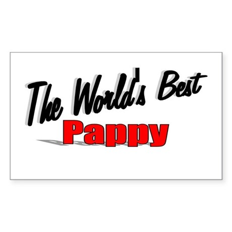 """The World's Best Pappy"" Rectangle Sticker"