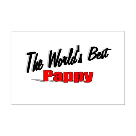 """The World's Best Pappy"" Mini Poster Print"