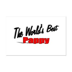 &quot;The World's Best Pappy&quot; Mini Poster Print