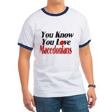 You know you love Macedonians T