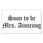 Soon to be Mrs. Ainscoug Sticker (Rectangular