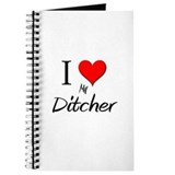 I Love My Ditcher Journal