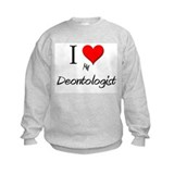 I Love My Deontologist Sweatshirt