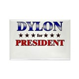 DYLON for president Rectangle Magnet