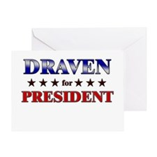 DRAVEN for president Greeting Card