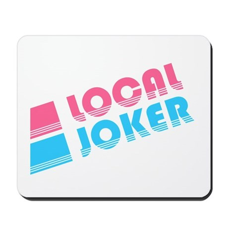 Local Joker Mousepad