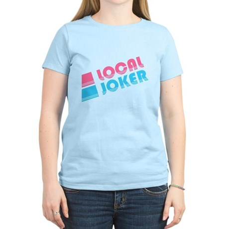 Local Joker Womens Light T-Shirt