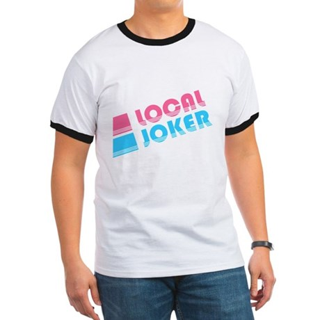 Local Joker Ringer T