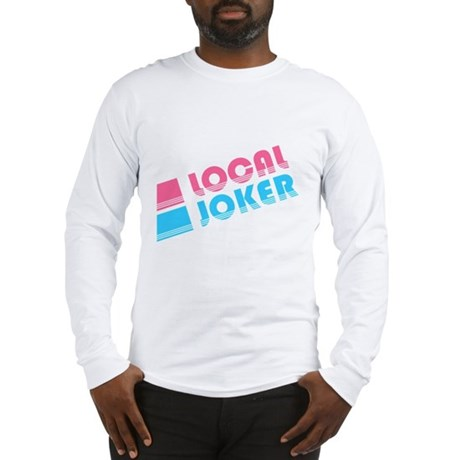 Local Joker Long Sleeve T-Shirt
