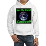Save The World Carpool! Hooded Sweatshirt